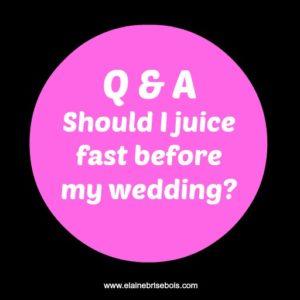 Q & A - juice fasting